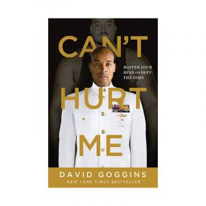 David Goggins - Can't hurt me